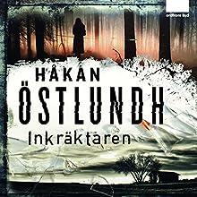 Inkräktaren Audiobook by Håkan Östlundh Narrated by Torsten Wahlund