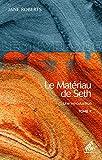 Le Matériau de Seth, Tome 2: Une introduction (Les Livres de Seth)