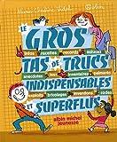 echange, troc Marie-Christine Vidal, Robin - Le gros tas de trucs indispensables et superflus