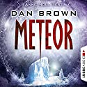 Meteor [German Edition] Audiobook by Dan Brown Narrated by Anne Moll