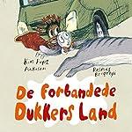 De Forbandede Dukkers Land | Kim Fupz Aakeson