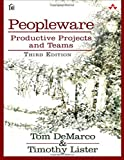 img - for Peopleware: Productive Projects and Teams (3rd Edition) book / textbook / text book