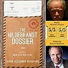 The Hildebrandt Dossier: Man on the Run, Book 1 Hörbuch von Baron Alexander Deschauer Gesprochen von: Michael C. Gwynne
