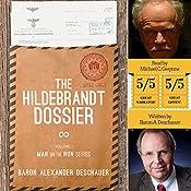 The Hildebrandt Dossier: Man on the Run, Book 1   Baron Alexander Deschauer