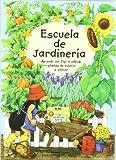 Escuela de Jardineria (Spanish Edition)