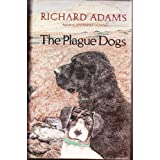 Plague Dogsby Richard Adams