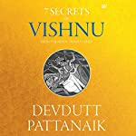 7 Secrets of Vishnu: The Hindu Trinity Series | Devdutt Pattanaik