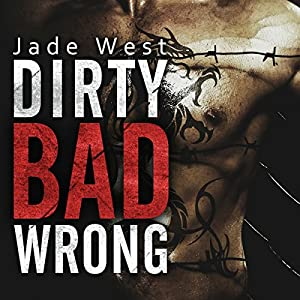 Dirty Bad Wrong Audiobook