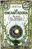 La encantadora (Spanish Edition) (Secrets of the Immortal Nicholas Flamel (Hardcover))