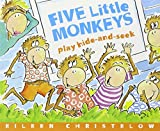 Five Little Monkeys Play Hide and Seek (A Five Little Monkeys Story) (0547337876) by Christelow, Eileen
