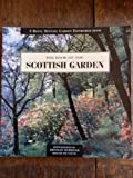 Book of the Scottish Garden (A Royal Botanic Garden Edinburgh Book) Fay Young