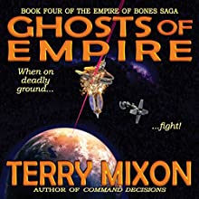Ghosts of Empire: Empire of Bones, Book 4 Audiobook by Terry Mixon Narrated by Veronica Giguere