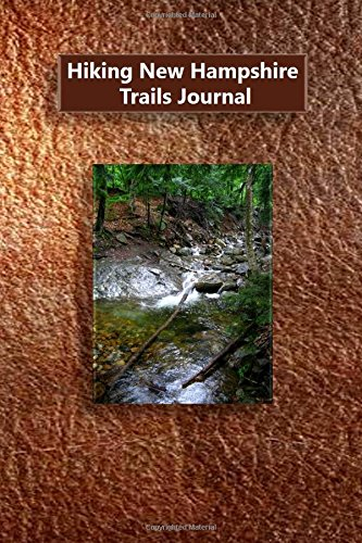 Hiking New Hampshire Trails Journal
