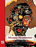 img - for Margo Humphrey: The David C. Driskell Series of African American Art, Volume VII book / textbook / text book