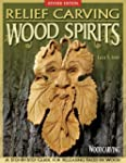 Relief Carving Wood Spirits, Revised...