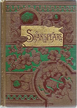 William Shakespeare(Two Volumes) Arranged In Their Chronological Order ...
