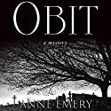 Obit: A Collins-Burke Mystery, Book 2 Audiobook by Anne Emery Narrated by Christian Rummel