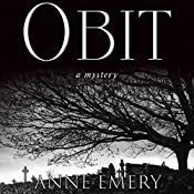 Obit: A Collins-Burke Mystery, Book 2 | Anne Emery