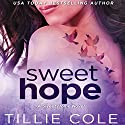 Sweet Hope Audiobook by Tillie Cole Narrated by Tessa Ellory