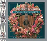 Ki Hoalu Christmas: Hawaiian Slack Key Guitar