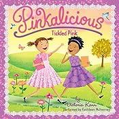 Pinkalicious: Tickled Pink | Victoria Kann