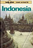 img - for Indonesia: A Travel Survival Kit (Lonely Planet Indonesia: Travel Survival Kit) book / textbook / text book
