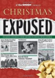 By The Onion Staff The Onion Presents: Christmas Exposed (Onion Ad Nauseam) [Paperback]