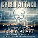 Cyber Attack: The Boston Brahmin Series Book 2 (       UNABRIDGED) by Bobby Akart Narrated by Joseph Morton