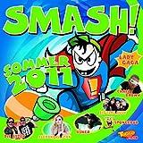 Smash! Sommer 2011