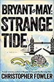 img - for Bryant & May: Strange Tide: A Peculiar Crimes Unit Mystery book / textbook / text book