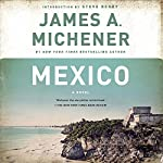 Mexico: A Novel | James A. Michener