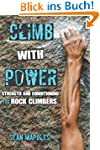 Climb With Power: Strength and Condit...