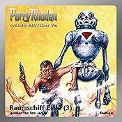 Raumschiff Erde - Teil 3 (Perry Rhodan Silber Edition 76) | H. G. Ewers, Ernst Vlcek