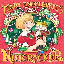 Mary Engelbreit39s Nutcracker