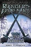 The Siege of Macindaw: Book 6 (Ranger's Apprentice)
