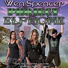 Project Elfhome: Elfhome, Book 5 Audiobook by Wen Spencer Narrated by Tanya Eby