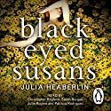 Black Eyed Susans Audiobook by Julia Heaberlin Narrated by Christopher Ragland, Sarah Borges, Julie Rogers, Patricia Rodriguez