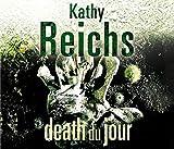 Kathy Reichs Death Du Jour: (Temperance Brennan 2)