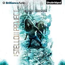 The Stellow Project (       UNABRIDGED) by Shari Becker Narrated by Kate Rudd