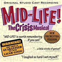 Mid-Life! The Crisis Musical Original Studio Cast Recording