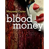 Blood Moneyby Maureen Carter
