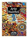 Arte Huichol (Huichol Art), Artes de Mexico # 75 (Bilingual edition: Spanish/English) (Spanish Edition)