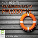 The Consolations of Philosophy | Alain de Botton