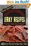 Delicious Homemade Jerky Recipes: 43...