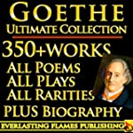 GOETHE COMPLETE WORKS ULTIMATE COLLEC...