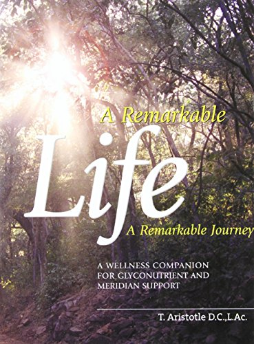 A Remarkable Life A Remarkable Journey