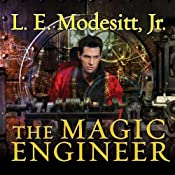 The Magic Engineer: Saga of Recluce Series, Book 3 | L. E. Modesitt, Jr.