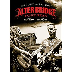 Alter Bridge Fortress: The Sound and the Story Series