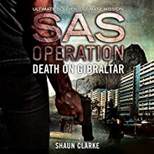 Death on Gibraltar: SAS Operation Audiobook by Shaun Clarke Narrated by Joseph Balderrama