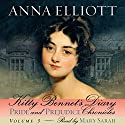 Kitty Bennet's Diary: Pride and Prejudice Chronicles, Volume 3 Hörbuch von Anna Elliott Gesprochen von: Mary Sarah